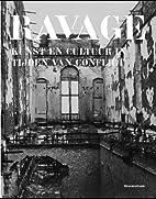 Ravage: kunst en cultuur in tijden van…