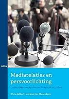 Mediarelaties en persvoorlichting: framen,…