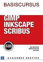 Basiscursus GIMP, Inkscape en Scribus by…