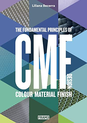 cmf-design-the-fundamental-principles-of-colour-material-and-finish-design