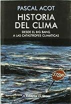 Historia Del Clima (Spanish Edition) by…