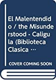 Camus, Albert: El Malentendido / the Misunderstood - Caligula