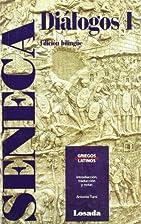 Dialogos I - Seneca by Seneca