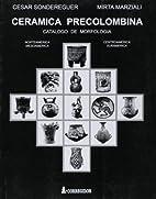 Ceramica Precolombina: Catalogo de…