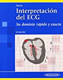 Davis, Dale: Interpretacion del ECG / 12- Lead ECG Interpretation: Su dominio rapido y exacto / Quick and Accurate (Spanish Edition)