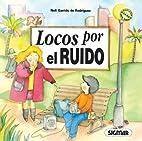 LOCOS POR EL RUIDO (Ecocuentos) (Spanish…