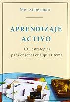 Aprendizaje activo: 101 estrategias para…