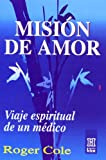 Roger Cole: Mision de amor (Spanish Edition)