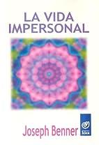 La vida impersonal by Joseph Benner