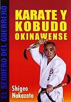 Karate y Kobudo Okinawense/ Karate and…
