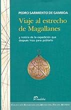 Los viajes al Estrecho de Magallanes by…