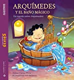 Leonardo Bolzicco: Arquimedes Y El Bano Magico / Arquimedes And the Magic Bath (Pequnos Grandes Genios) (Spanish Edition)