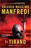 Manfredi, Valerio M.: El Tirano / The Tyrant