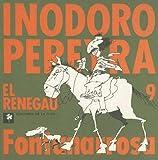 Fontanarrosa: Inodoro Pereyra 9 (Spanish Edition)