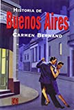 Bernand, Carmen: Historia De Buenos Aires