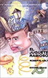 Arlt, Roberto: El Juguete Rabioso