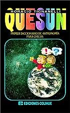 Quesun: Primer Diccionario De Astronomia…