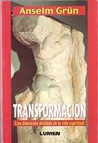 Transformación by Anselm Grün
