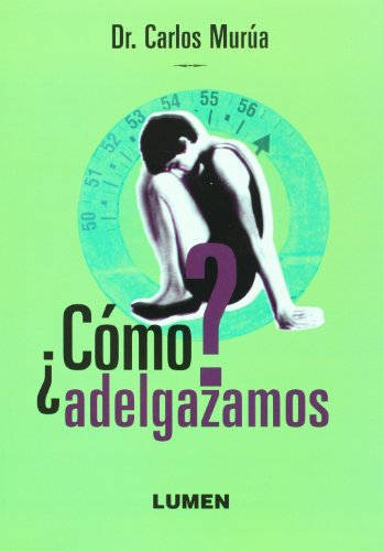 como-adelgazamos-spanish-edition