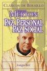 Paz Personal Paz Social by Thomas Merton