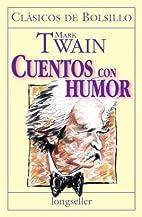 Cuentos Con Humor (Spanish Edition) by Mark…