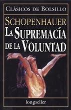 La Supremacia de La Voluntad (Spanish…