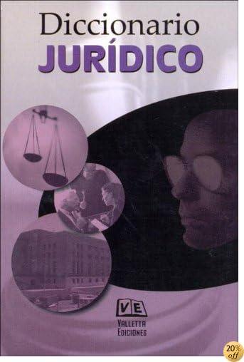 Diccionario Juridico (Spanish Edition)