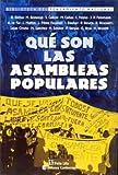 Bonasso, Miguel: Que Son Las Asambleas Populares ? (Biblioteca del Pensamiento Nacional) (Spanish Edition)