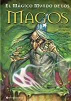 El Magico Mundo De Los Magos / The Magic…