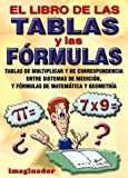 Esteban H. Lofret: El libro de las tablas y las formulas / The book of multiplication tables and formulas (Spanish Edition)