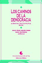 Los Caminos de la democracia : alternativas…