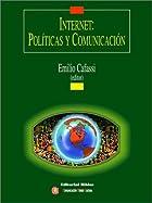 Internet: Politicas Y Comunicacion/Policies…