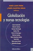 Globalización y nuevas tecnologías by…