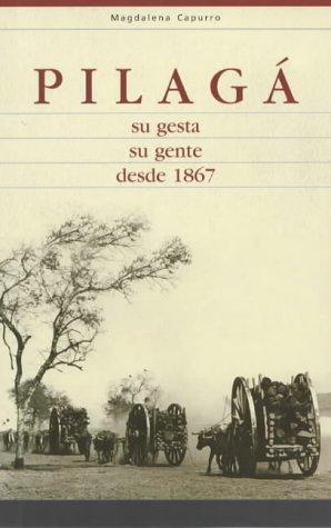 pilag-su-gesta-su-gente-desde-1867-spanish-edition
