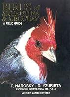 Birds of Argentina & Uruguay, A Field Guide…
