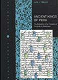 Hiltunen, Juha J.: Ancient Kings of Peru: The Reliability of the Chronicle of Fernando De Montesinos  Correlating the Dynasty Lists with Current Prehistoric Periodization in the Andes