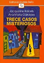 Trece casos misteriosos by Jacqueline…