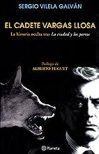 El Cadete Vargas Llosa / The Cadet Vargas…