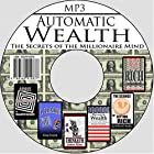 Automatic Wealth: The Secrets of the…