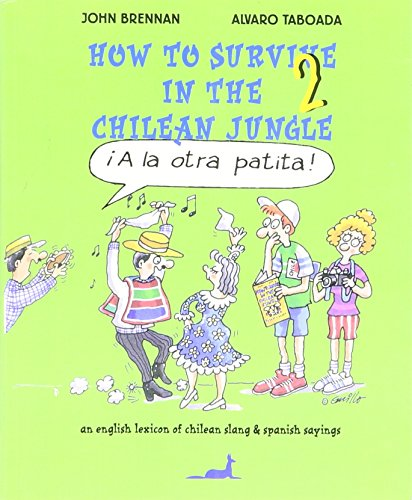 how-to-survive-in-the-chilean-jungle