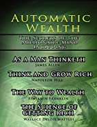 Automatic Wealth I: The Secrets of the…