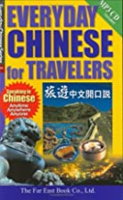Everyday Chinese for Travelers by Teh-ming…
