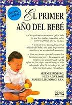 El primer año del bebé by Arlene Eisenberg