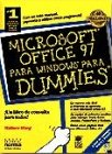 Wang, Wally: Microsoft office 97 para Dummies