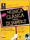 Pogue, David: Musica Clasica Para Dummies