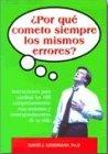 Lieberman, David J.: Por qué cometo siempre los mismos errores