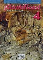 Cientificos 4 (Spanish Edition)