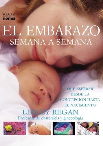 embarazo-semana-a-semana-your-pregnancy-week-by-week-spanish-edition