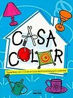 Casa Color: Superlibro Con 112 Divertidas…