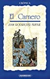 Juan Rodriguez Freyle: Carnero, El (Spanish Edition)